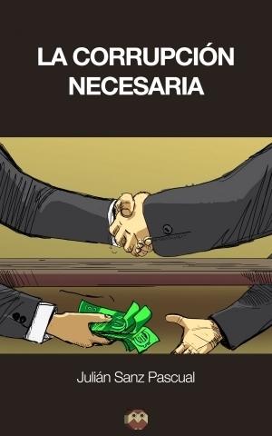 la-corrupcion-necesaria-otra-manera-de-pensar-600