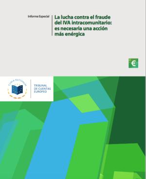 La lucha contra el fraude del IVA intracomunitario